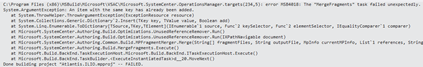 "Visual Studio | System Center 2012 Visual Studio Authoring Extensions | C:\Program Files (x86)\MSBuild\Microsoft\VSAC\Microsoft.SystemCenter.OperationsManager.targets(234,5) | error MSB4018: The ""MergeFragments"" task failed unexpectedly."