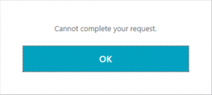 Cannot complete your request